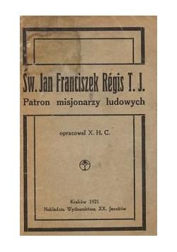 Św. Jan Franciszek Regis T. J., Patron misjonarzy ludowych, 1921 r.