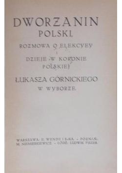 Dworzanin polski, 1919 r.