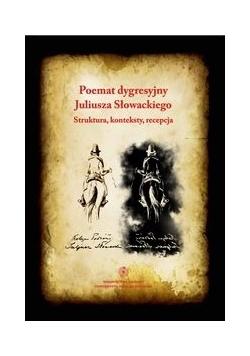 Poemat dygresyjny Juliusza Słowackiego. Struktury, konteksty, reepcja