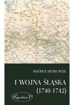I wojna śląska (1740-1742)