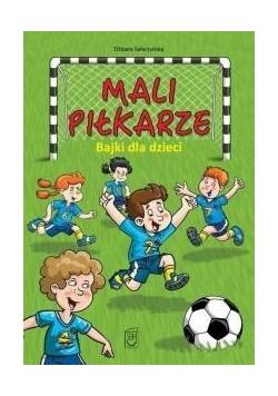 Mali piłkarze Bajki dla dzieci