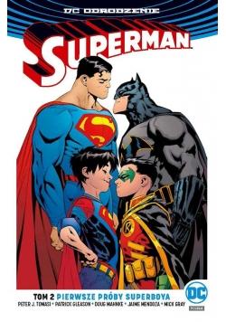 Superman. T.2 Pierwsze próby Superboya