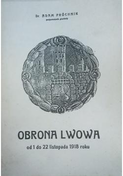 Obrona Lwowa od 1 do 22 listopada 1918 roku, reprint 1919r.