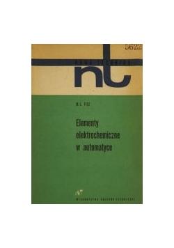 Fisz M. L. - Elementy elektrochemiczne w automatyce