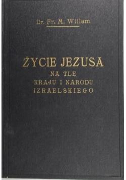 Życie Jezusa na tle kraju i narodu izraelskiego, 1936 r.