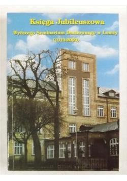 Księga jubileuszowa Wyższego Seminarium Duchownego w Łomży (1919-2000)
