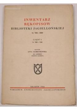 Inwentarz rękopisów Biblioteki Jagiellońskiej Nr 7001-8000 Część I