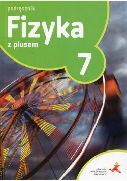 Fizyka z plusem 7 Podręcznik