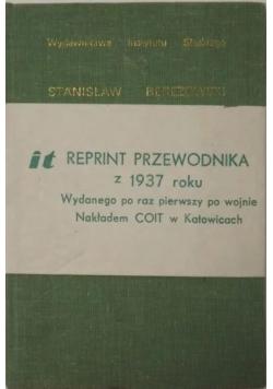 Przewodnik po województwie śląskim ,reprint z 1937r.
