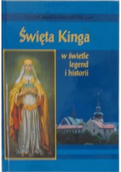 Święta Kinga w świetle legend i historii
