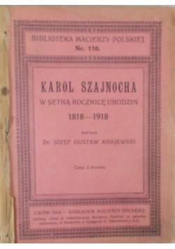 Karol Szajnocha w setną rocznicę urodzin, 1918 r.