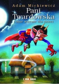 Pani Twardowska i inne wiersze dla dzieci