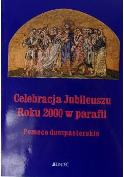 Celebracja Jubileuszu roku 2000 w parafii