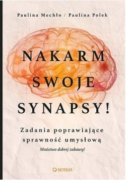 Nakarm swoje synapsy!