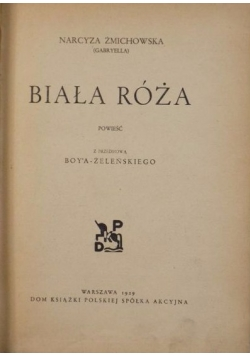 Biała Róża, 1929 r.