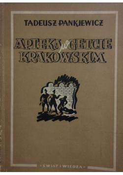 Apteka w Getcie Krakowskim,1947