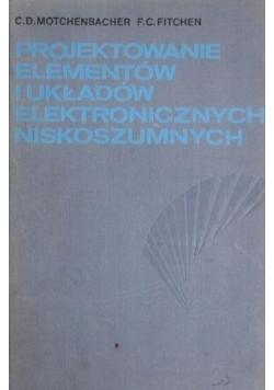Projektowanie elementów i układów elektronicznych niskoszumnych