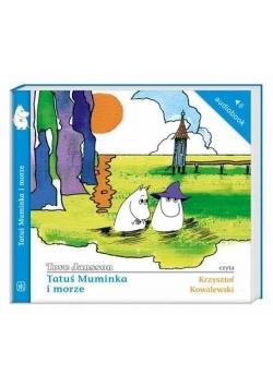 Muminki - Tatuś Muminka i morze audiobook