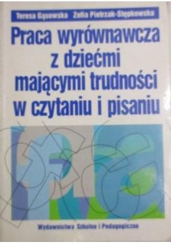 Praca wyrównawcza z dziećmi mającymi trudności w czytaniu i pisaniu