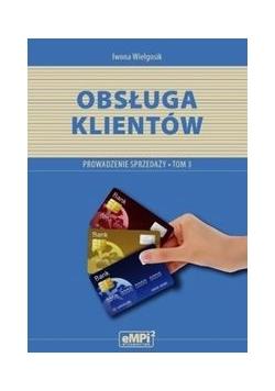 Obsługa klientów Prowadzenie sprzedaży A.18 Podręcznik Tom 3, Nowa