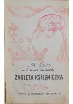 Zaklęta księżniczka, 1885 r.