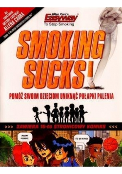 Smoking sucks-palenie jest do kitu!