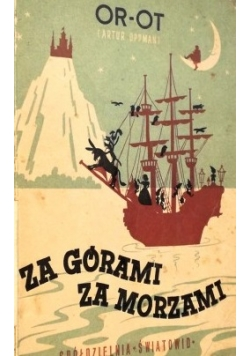 Za górami za morzami,1948r.