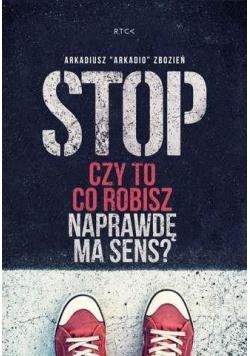 Stop. Czy to co robisz naprawdę ma sens? Audiobook