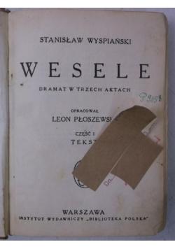 Wesele, Część I, 1930 r.