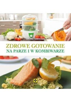 Zdrowe gotowanie na parze i w kombiwarze w.2017