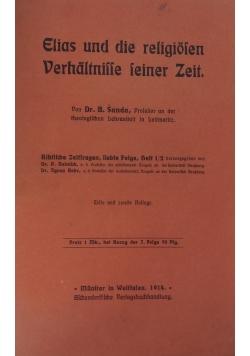 Elias und die religiosen Verhaltnisse seiner Zeit,1914r.