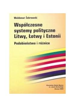 Współczesne systemy polityczne Litwy, Łotwy i Estonii