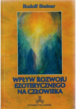 Wpływ rozwoju ezoterycznego na człowieka