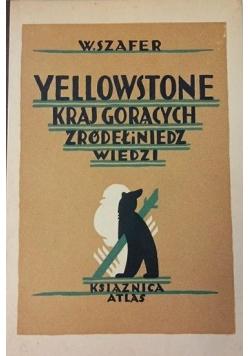 Yellowstone kraj gorących źródeł i niedzwiedzi, 1929 r.