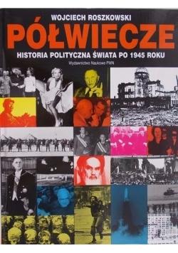 Półwiecze. Historia polityczna świata po 1945 roku