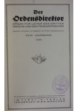 Der Ordensdirektor, 1935r.