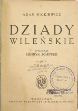 Dziady wileńskie, Część I, II 1928 r.