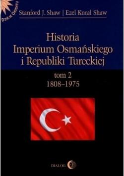 His. Imper. Osmań.i Republiki Tureckiej T. II