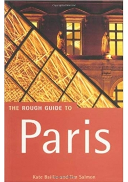 The Rough Guide to Paris Kate Baillie