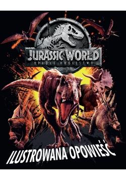 Jurassic World 2. Ilustrowana opowieść