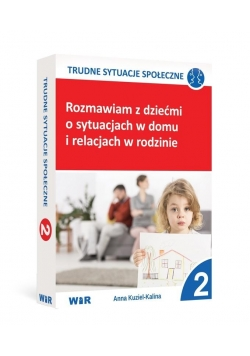 Rozmawiam z dziećmi o sytuacjach w domu i... cz.2