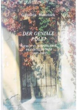 Der Geniale Pole?