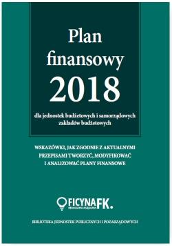 Plan finansowy 2018 dla jednostek budżetowych i samorządowych zakładów budżetowych