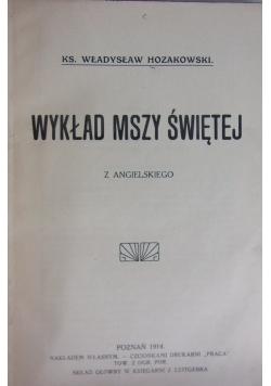 Wykład Mszy Świętej, 1914r.