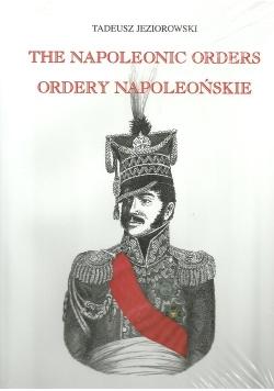 Ordery napoleońskie Ordery generałów polskich w epoce napoleońskiej
