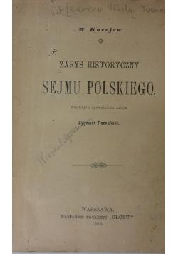 Zarys historyczny sejmu polskiego, 1893r.