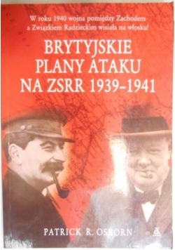 Brytyjskie plany ataku na ZSRR 1939-1941