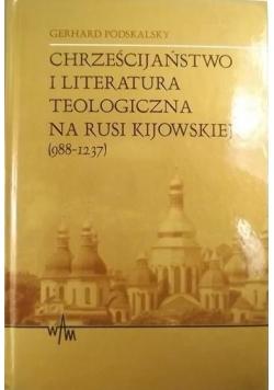 Chrześcijaństwo i literatura teologiczna na Rusi Kijowskiej ( 988 - 1237 ), Nowa