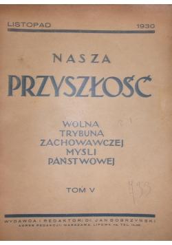 Nasza Przyszłość, Tom V, 1930r.