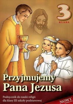 Religia SP 3 podr Przyjmujemy Pana Jezusa WDS